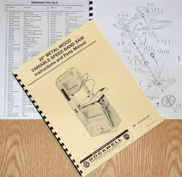 Rockwell Parts Catalog http://www.ebay.com.au/itm/ROCKWELL-20-Metal-Wood-Band-Saw-Parts-Manual-28-345-0602-/290686536201